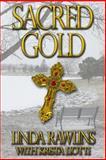 Sacred Gold, Linda Rawlins and Krista Liotti, 1494949008