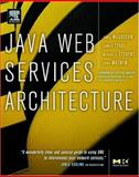 Java Web Services Architecture, McGovern, James and Mathew, Sunil, 1558609008