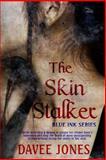 The Skin Stalker, Jones, Davee, 1618859005