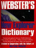 Webster's New Explorer Dictionary, Merriam-Webster, Inc. Staff, 1892859009