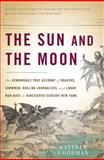 The Sun and the Moon, Matthew Goodman, 0465019005