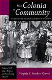 From Coloina to Community : The History of Puerto Ricans in New York City, Korrol, Virginia E., 0520079000