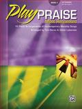 Playpraise Most Requested, Book 2, Gerou, Tom, Labenske, Victor, 0739039008