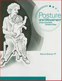 Posture and Movement of the Child with Cerebral Palsy : A Guide for Physical, Occupational and Speech Therapists, Stamer, Marcia H., 076164900X