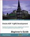 Oracle Adf 11grr2 Development, Vinod Krishnan, 1849689008