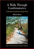 A Walk Through Combinatorics : An Introduction to Enumeration and Graph Theory, Bona, Miklos, 9810249004