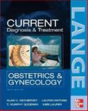 Diagnosis and Treatment Obstetrics and Gynecology, Nathan, Lauren and Goodwin, T. Murphy, 0071439005