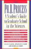 The Ph. D. Process, Dale F. Bloom and Jonathan D. Karp, 0195119002