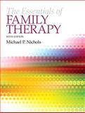 The Essentials of Family Therapy, Nichols, Michael P., 0205249000