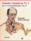 Chamber Symphony No. 1 for 15 Solo Instruments, Op. 9, Arnold Schoenberg, 0486419002
