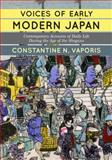 Voices of Early Modern Japan : Contemporary Accounts of Daily Life During the Age of the Shoguns, Vaporis, Constantine Nomikos, 0813349001