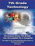 7th Grade Technology Textbook | StructuredLearning. netStructuredLearning. net, Structured Learning IT Team, Ask a Tech Teacher, 0989369005
