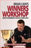 Brian Cain's Winners Workshop, Brian Cain, 1494929007