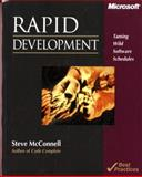 Rapid Development : Taming Wild Software Schedules, McConnell, Steve M. and Mcconnell, Steve, 1556159005