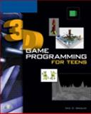 3D Game Programming for Teens, Grebler, Eric D., 159200900X