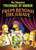 Simpsons Treehouse of Horror from Beyond the Grave, Matt Groening, 0062069004