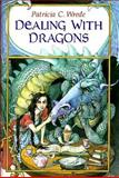 Dealing with Dragons, Patricia C. Wrede, 0152229000
