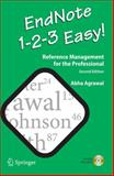 EndNote 1 - 2 - 3 Easy! : Reference Management for the Professional, Agrawal, Abha, 0387959009
