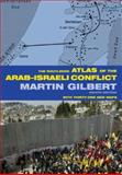 The Routledge Atlas of the Arab-Israeli Conflict, Martin Gilbert, 0415359007