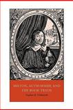 Milton, Authorship, and the Book Trade, Dobranski, Stephen B., 0521119006