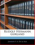 Rudolf Hermann Gurland, Johann F. A. De Le Roi, 1141479001