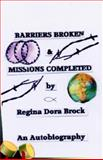 Barriers Broken and Missions Completed, Regina Dora Brock, 1401089003