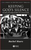 Keeping God's Silence 9781405119009