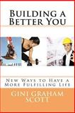 Building a Better You, Gini Scott, 1466299002