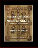 A Concise Dictionary of Middle English, A. Mayhew and Walter Skeat, 1500399000