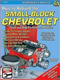 How to Rebuild the Small Block Chevrolet, Larry Atherton and Larry Schreib, 193470900X