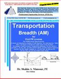 Transportation Breadth (AM) for Civil PE License, Mansour, Shahin, 1940409004