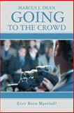 Going to the Crowd, Marcus Dean, 0595439012