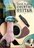 Learn to Play Country Guitar, Phil Capone, 0785829016