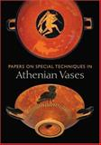 Papers on Special Techniques in Athenian Vases, Kenneth Lapatin, 0892369019