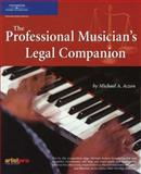 The Professional Musician's Legal Companion, Aczon, Michael, 1932929010