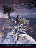 Physical Geography : A Landscape Appreciation, McKnight, Tom L. and Hess, Darrel, 0132239019