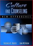 Culture and Counseling : New Approaches, Harper, Frederick D. and McFadden, John, 0205359019