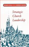 Strategic Church Leadership, Gill, 0281049017