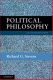 Political Philosophy : An Introduction, Stevens, Richard G., 0521169011