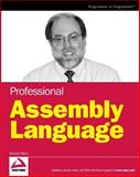 Professional Assembly Language, Richard Blum, 0764579010