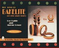 The Best of Bakelite and Other Plastic Jewelry, Dee Battle and Alayne Lesser, 0887409016
