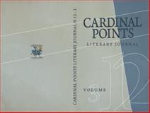 Cardinal Points Literary Journal #12 Vol. 3,, 0983679010
