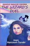The Wizard's Duel, Joan Harcourt-Turner, 1500349011