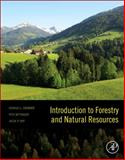 Introduction to Forestry and Natural Resources, Grebner, Donald L. and Bettinger, Pete, 0123869013