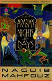 Arabian Nights and Days, Naguib Mahfouz, 0385469012