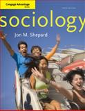 Cengage Advantage Books: Sociology, Shepard, Jon M., 0495599018