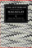 The Letters of Thomas Babington MacAulay Vol. 5 : January 1849-December 1855, Macaulay, Thomas Babington, 0521089018