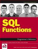SQL Functions Programmer's Reference, Arie Jones and Ryan K. Stephens, 0764569015
