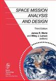 Space Mission Analysis and Design, Wertz, James R. and Larson, Wiley J., 0792359011