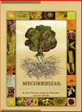 Mycorrhizas : Anatomy and Cell Biology, Peterson, R. Larry and Massicotte, Hugues B., 0851999018